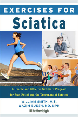 Exercises for Sciatica by William Smith and Wazim Buksh, MD