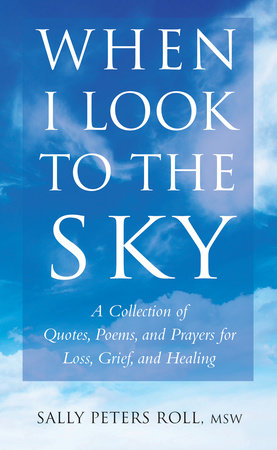 When I Look to the Sky by Sally Peters Roll