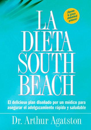 La Dieta South Beach by Arthur Agatston