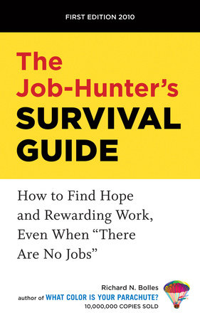 The Job-Hunter's Survival Guide by Richard N. Bolles
