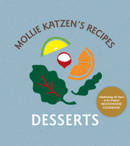 Mollie Katzen's Recipes: Desserts