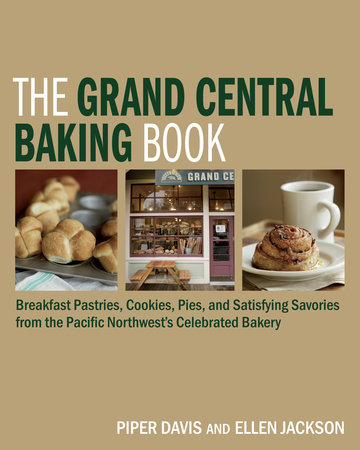 The Grand Central Baking Book by Piper Davis and Ellen Jackson