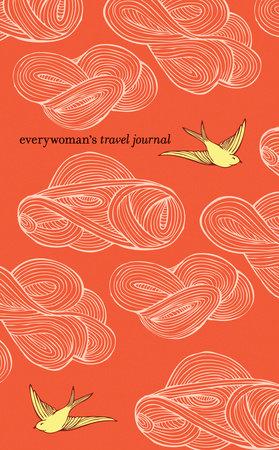 Everywoman's Travel Journal by Ten Speed Press Staff