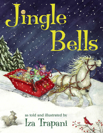 Jingle Bells by Iza Trapani