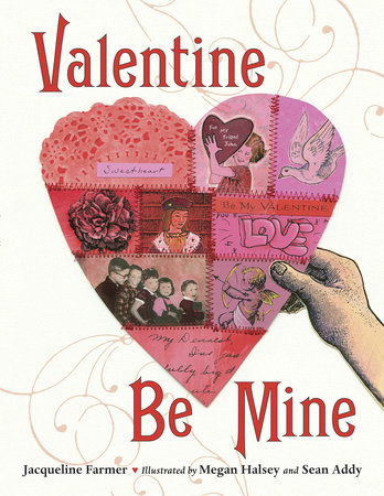 Valentine Be Mine by Jacqueline Farmer