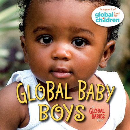 Global Baby Boys by Maya Ajmera
