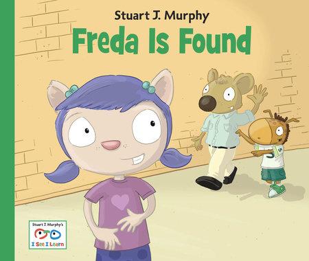 Freda Is Found by Stuart J. Murphy