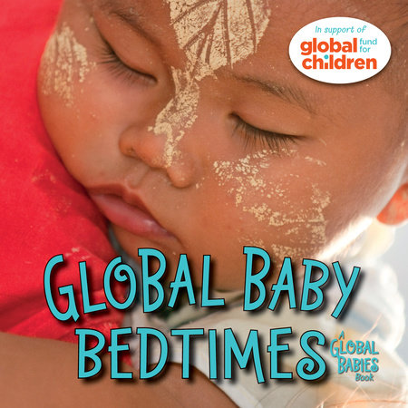 Global Baby Bedtimes by Maya Ajmera