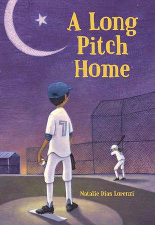 A Long Pitch Home by Natalie Dias Lorenzi