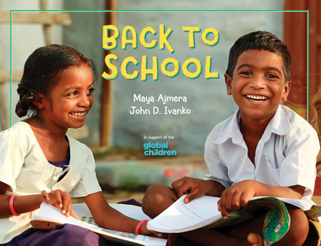 Back to School by Maya Ajmera and John D. Ivanko