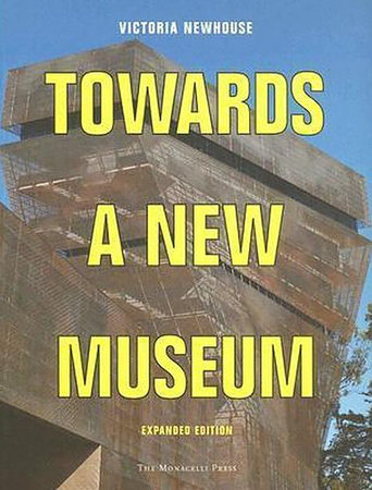 Towards a New Museum by Victoria Newhouse