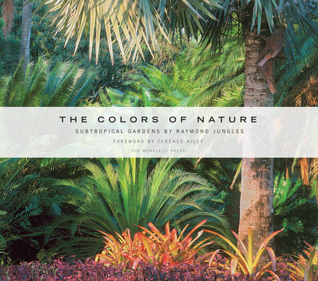 The Colors of Nature by Raymond Jungles