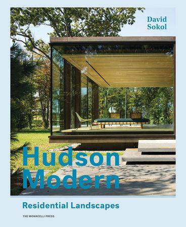 Hudson Modern by David Sokol