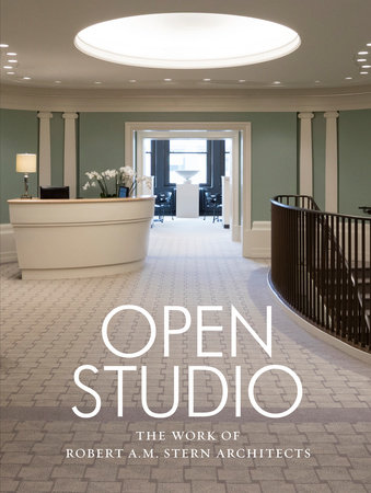 Open Studio by Robert A.M. Stern