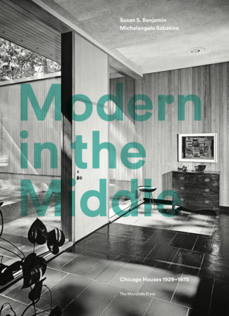 Modern in the Middle by Susan Benjamin and Michelangelo Sabatino