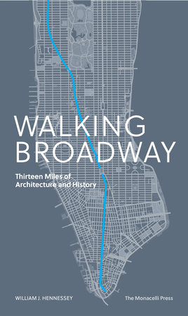 Walking Broadway by William Hennessey