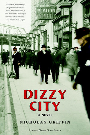 Dizzy City by Nicholas Griffin