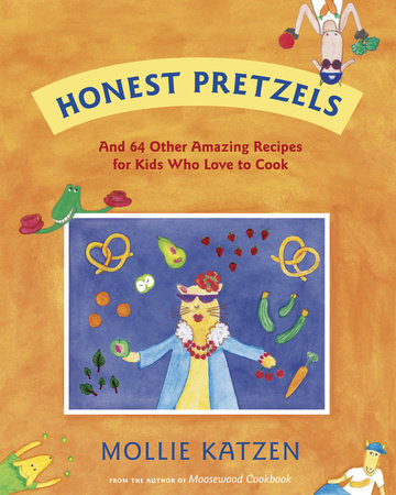 Honest Pretzels by Mollie Katzen
