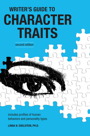 Writer's Guide to Character Traits by Linda Edelstein