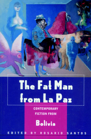 The Fat Man from La Paz by