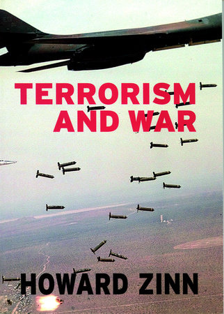 Terrorism and War by Howard Zinn