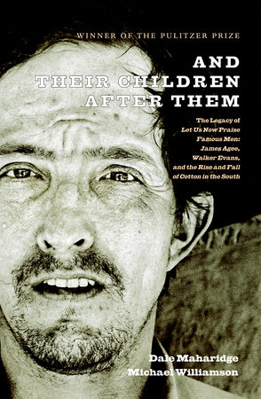 And Their Children After Them by Dale Maharidge and Michael Williamson