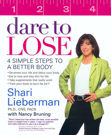 Dare to Lose by Shari Lieberman and Nancy Pauling Bruning