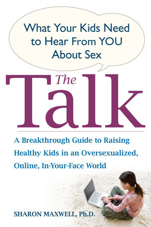 The Talk by Sharon Maxwell Ph.D.