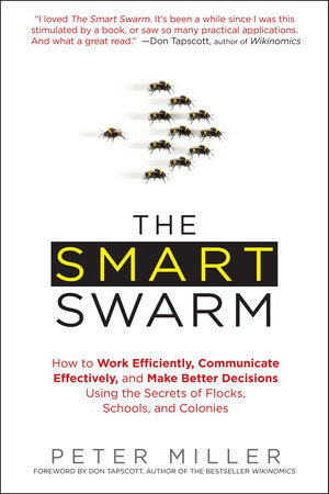 The Smart Swarm by Peter Miller