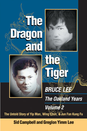 The Dragon and the Tiger, Volume 2 by Sid Campbell and Greglon Yimm Lee