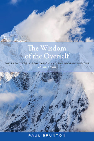 The Wisdom of the Overself by Paul Brunton