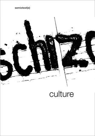 Schizo-Culture, 2-vol. set by