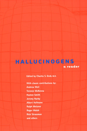 Hallucinogens by Charles S. Grob
