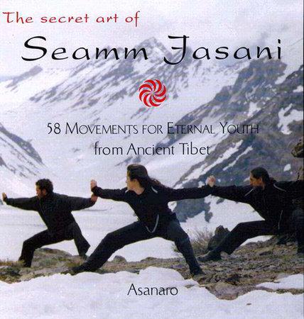 The Secret Art of Seamm Jasani by Asanaro