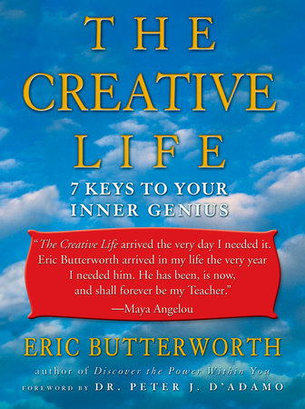 The Creative Life by Eric Butterworth
