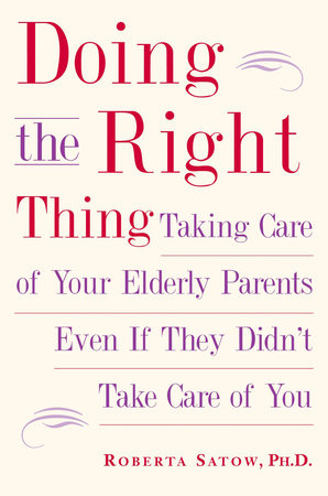 Doing the Right Thing by Roberta Satow, Ph.D.