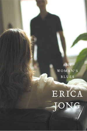 Any Woman's Blues by Erica Jong