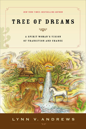 Tree of Dreams by Lynn V. Andrews