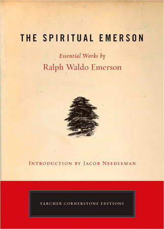 The Spiritual Emerson by Ralph Waldo Emerson