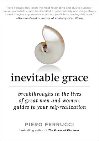 Inevitable Grace by Piero Ferrucci