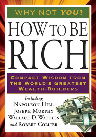 How to Be Rich by Napoleon Hill