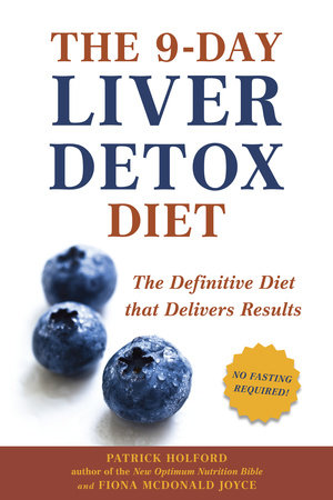 The 9-Day Liver Detox Diet by Patrick Holford and Fiona McDonald Joyce