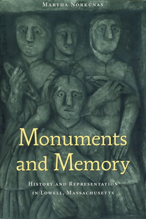 Monuments and Memory by Martha Norkunas