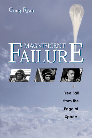 Magnificent Failure by Craig Ryan