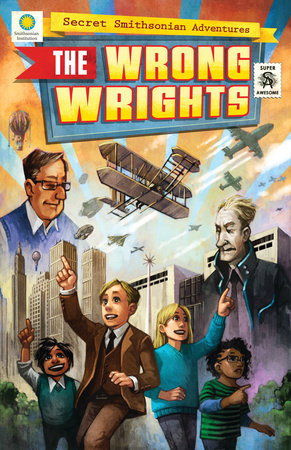 The Wrong Wrights by Chris Kientz and Steve Hockensmith