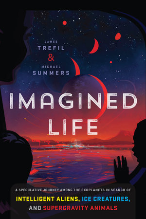 Imagined Life by James Trefil and Michael Summers