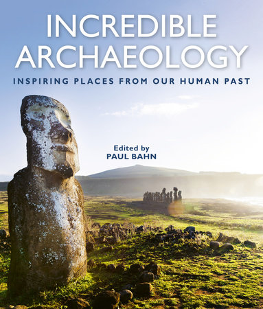 Incredible Archaeology by