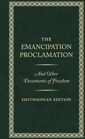 The Emancipation Proclamation, Smithsonian Edition by Abraham Lincoln