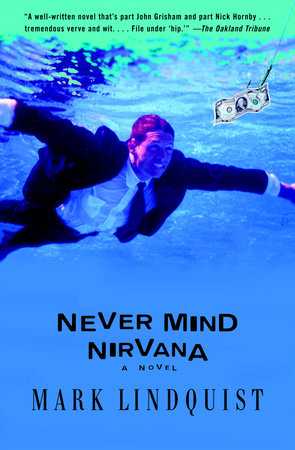 Never Mind Nirvana by Mark Lindquist