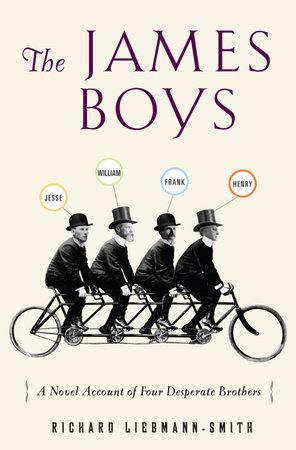 The James Boys by Richard Liebmann-Smith